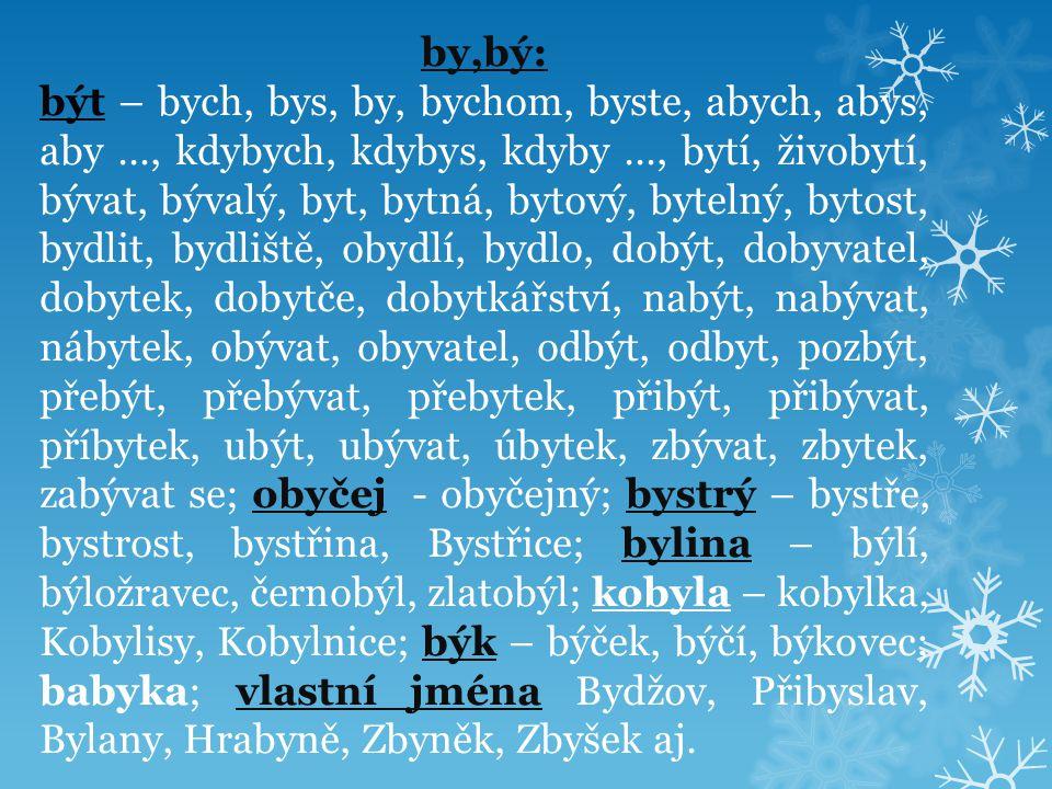 Použitá literatura: Kostečka, Jiří: Český jazyk pro 1.