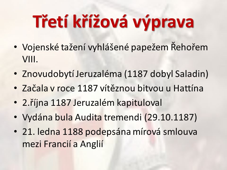 Na křížovou výpravu vytáhl Fridrich Barbarossa Věděl co čekat, proto odeslal 3 dopisy Výprava do Konstantinopol 18.