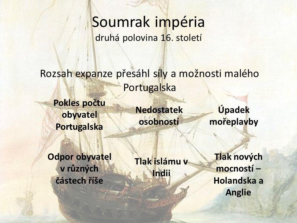 Soumrak impéria druhá polovina 16.