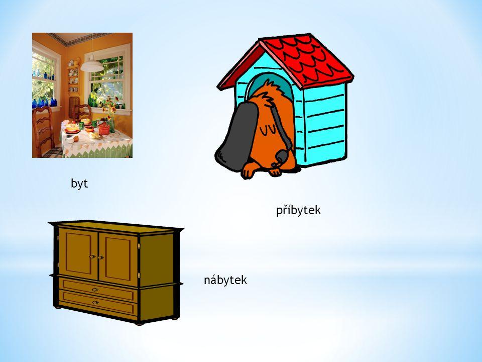 byt příbytek nábytek