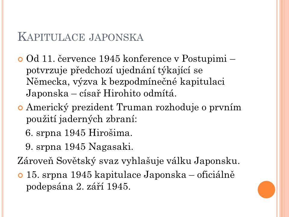 K APITULACE JAPONSKA Od 11.