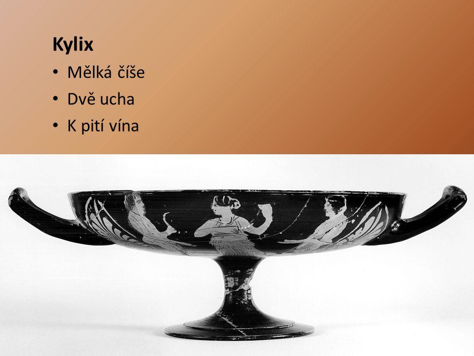 Kylix Mělká číše Dvě ucha K pití vína