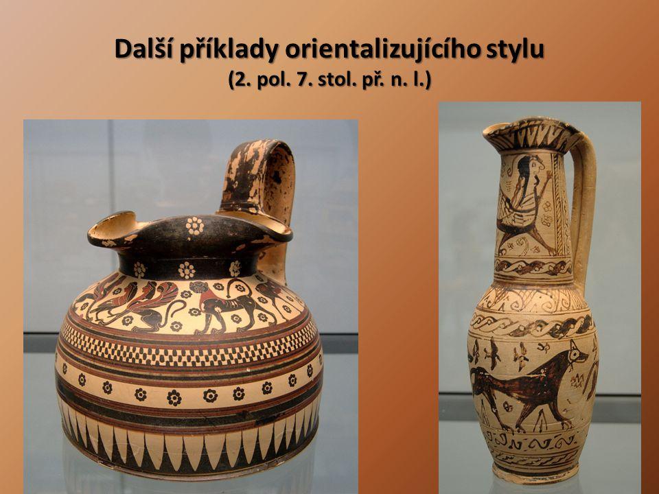Další příklady orientalizujícího stylu (2. pol. 7. stol. př. n. l.)