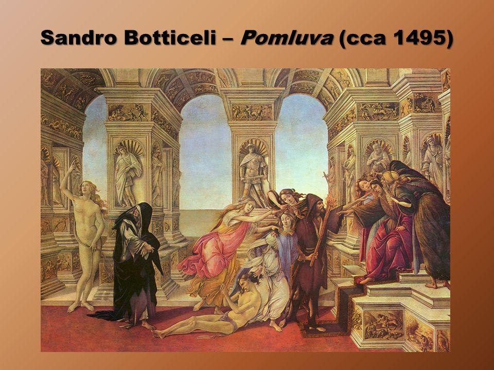 Sandro Botticeli – Pomluva (cca 1495)