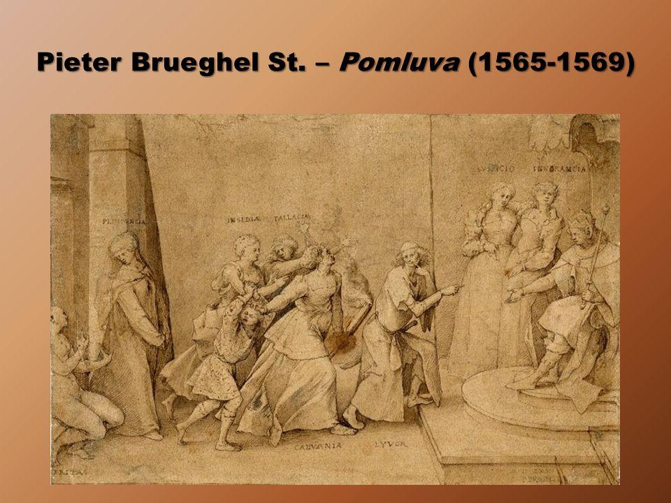 Pieter Brueghel St. – Pomluva (1565-1569)