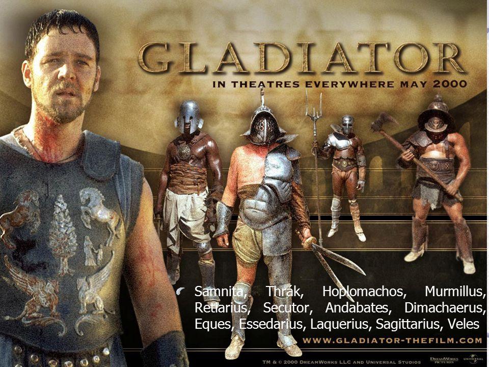 Gladiátoři Gladius – meč Gladiátor – ten, kdo používá meč 3. – 2. stol. př. n. l. vyzbrojeni převážně konvenčně (kopí, meč, štít, přilbice) Od 1. stol