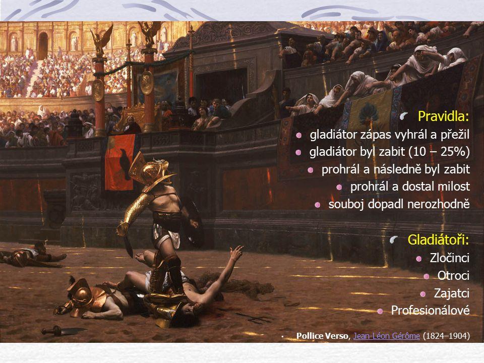 Program her Dopoledne zápasy divokých zvířat, představení s cvičenými zvířaty, lov zvířat (venatio) souboj člověka se zvířetem (bestiarius). V poledne