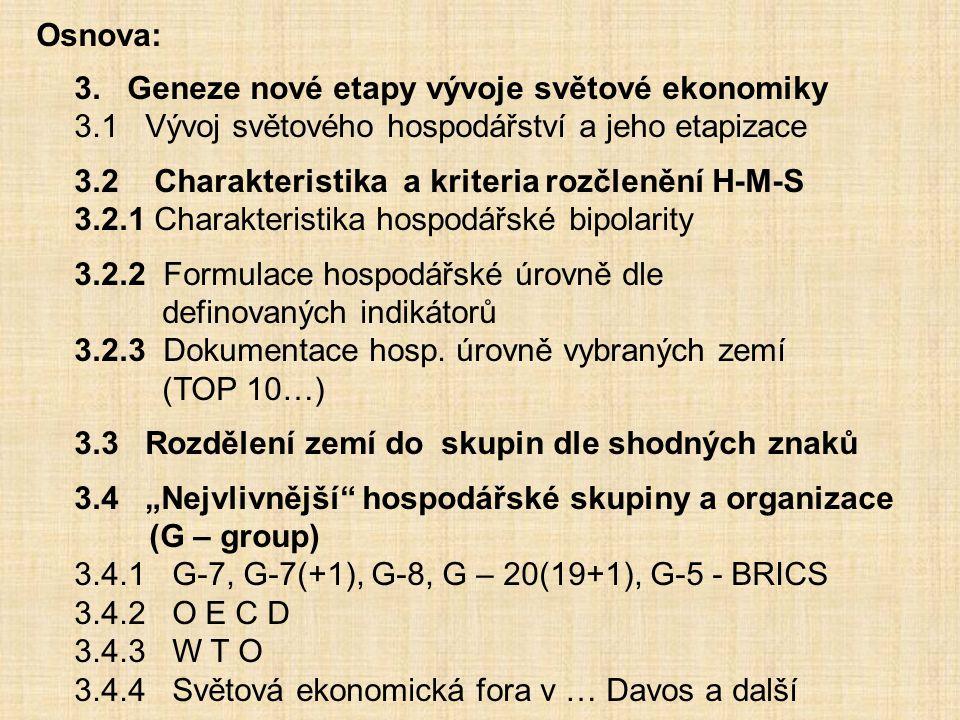 3.2 CHARAKTERISTIKA A KRITERIA ROZČLENĚNÍ H.M.S.… H.M.S.