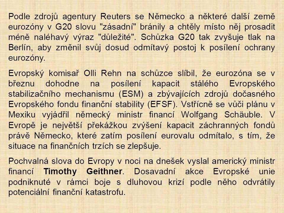 Podle zdrojů agentury Reuters se Německo a některé další země eurozóny v G20 slovu