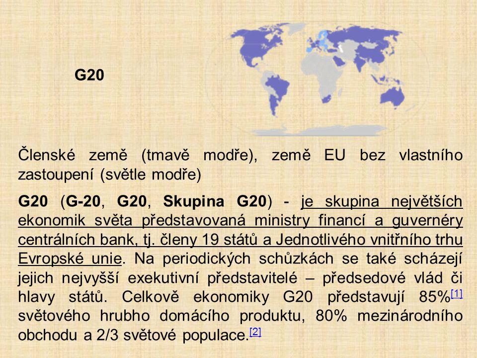 Členské země (tmavě modře), země EU bez vlastního zastoupení (světle modře) G20 (G-20, G20, Skupina G20) - je skupina největších ekonomik světa předst