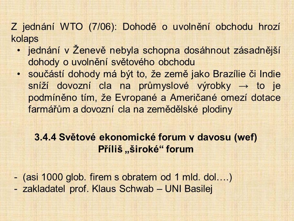 Z jednání WTO (7/06): Dohodě o uvolnění obchodu hrozí kolaps jednání v Ženevě nebyla schopna dosáhnout zásadnější dohody o uvolnění světového obchodu