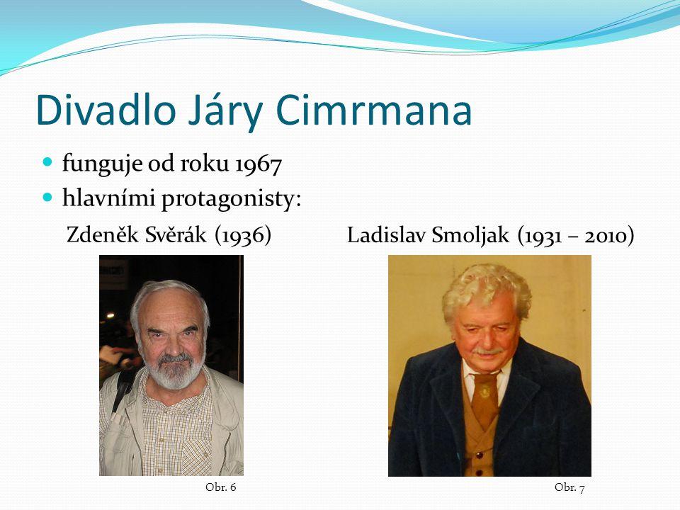 Divadlo Járy Cimrmana Zdeněk Svěrák Ladislav Smoljak Obr.