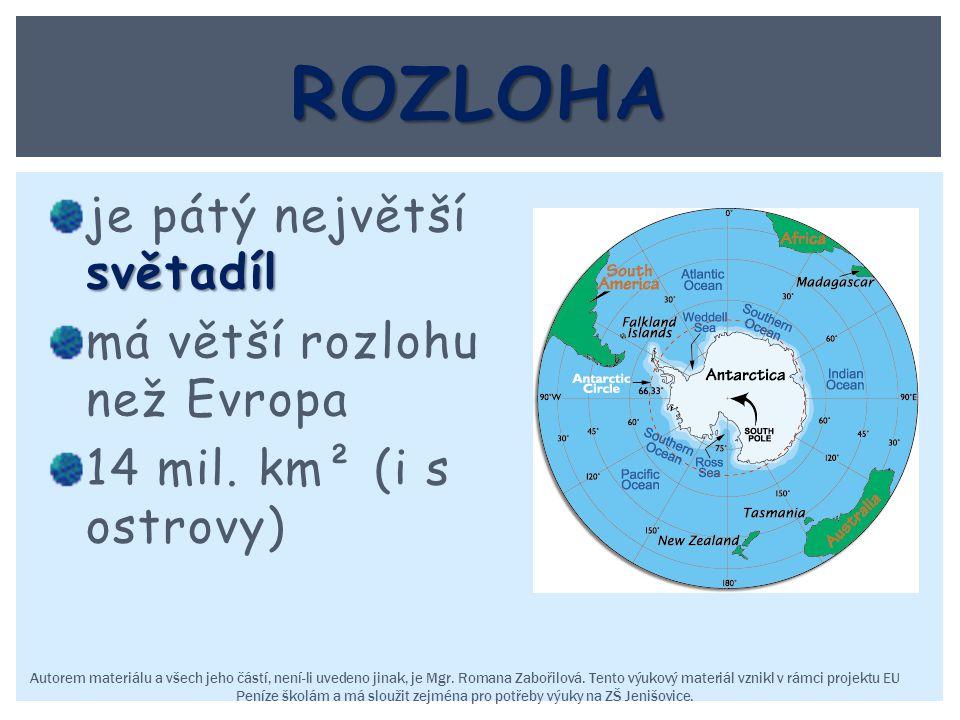 světadíl je pátý největší světadíl má větší rozlohu než Evropa 14 mil. km² (i s ostrovy) Autorem materiálu a všech jeho částí, není-li uvedeno jinak,