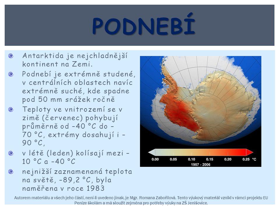 Antarktida je nejchladnější kontinent na Zemi. Podnebí je extrémně studené, v centrálních oblastech navíc extrémně suché, kde spadne pod 50 mm srážek