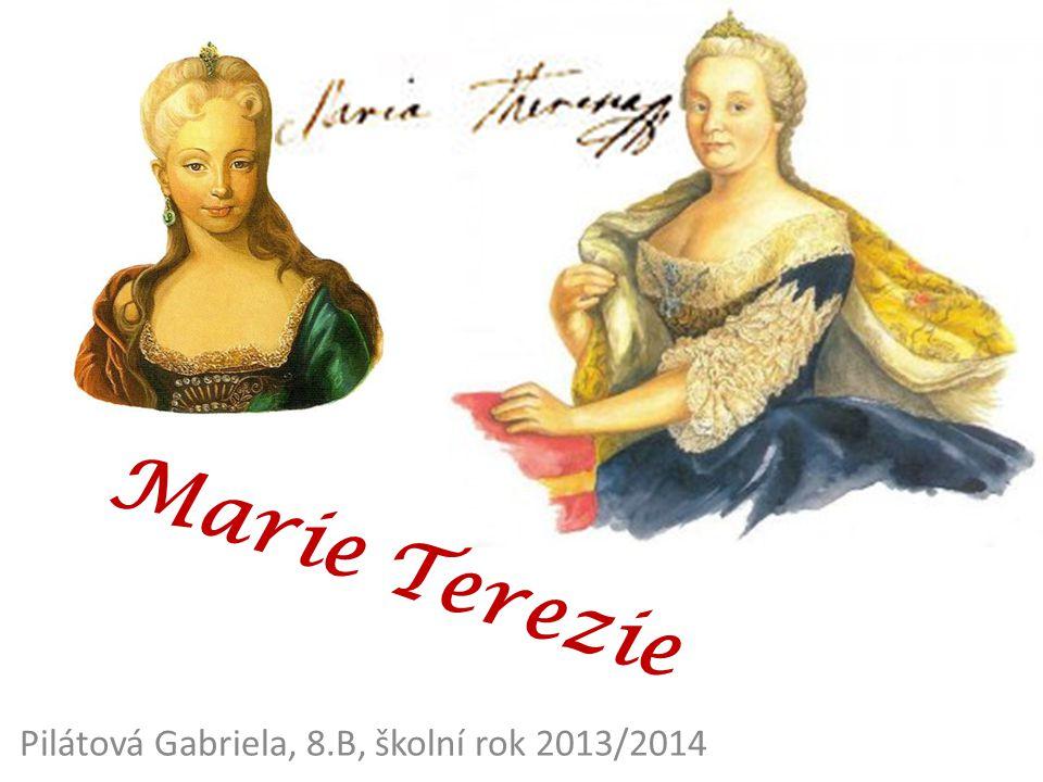 """ Marie Terezie Valpurga Amálie Kristýna  13.května 1717 Vídeň – 29.listopadu 1780 Vídeň  rod Habsburků  """"císařovna Marie Terezie """"matka dvou císařů  jediná vládnoucí žena na českém trůně"""