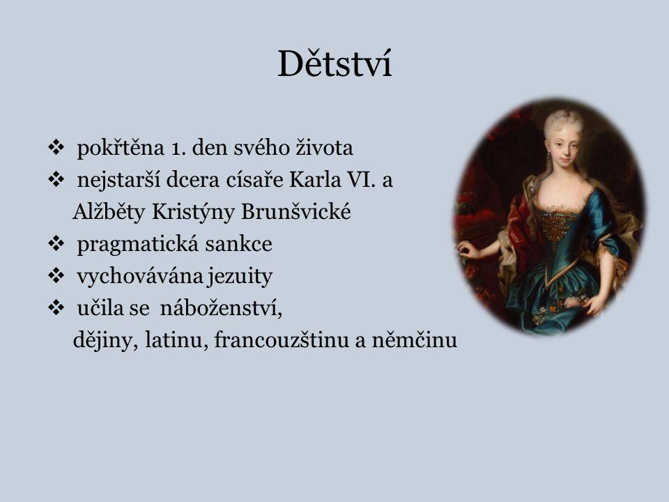 Dětství  pokřtěna 1.den svého života  nejstarší dcera císaře Karla VI.