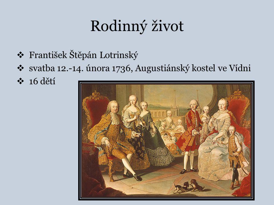 Rodinný život  František Štěpán Lotrinský  svatba 12.-14.