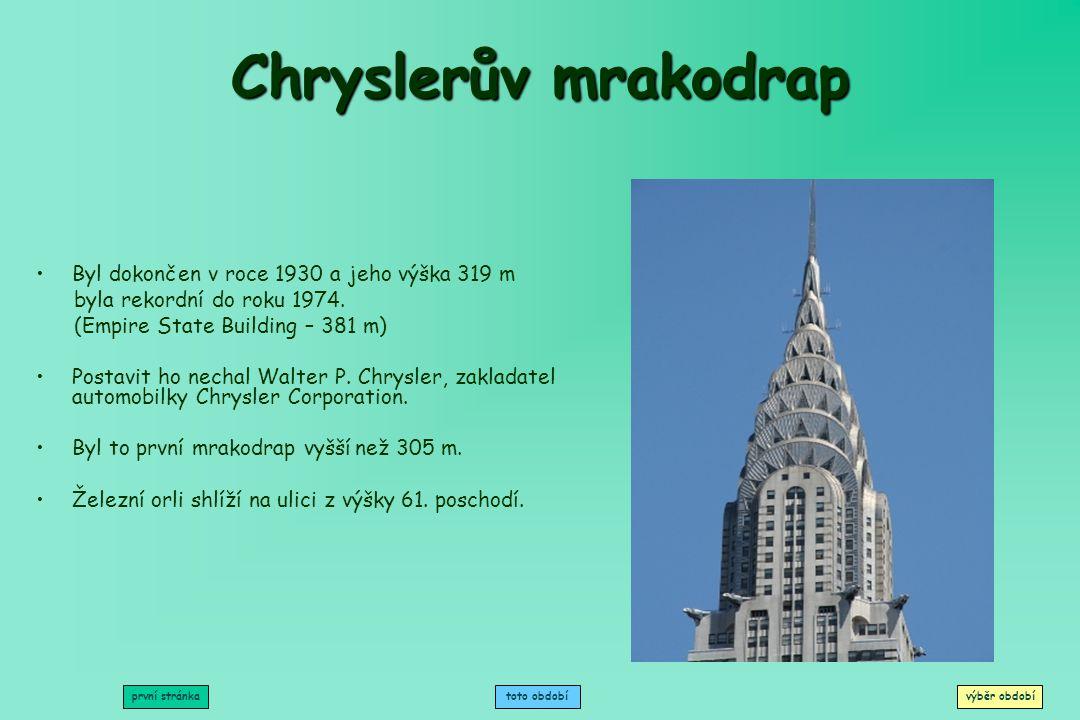 Chryslerův mrakodrap Most Zlatá brána Mount Rushmore Přehrada Grand Coulee Pentagon Panamerická dálnice první stránkavýběr období