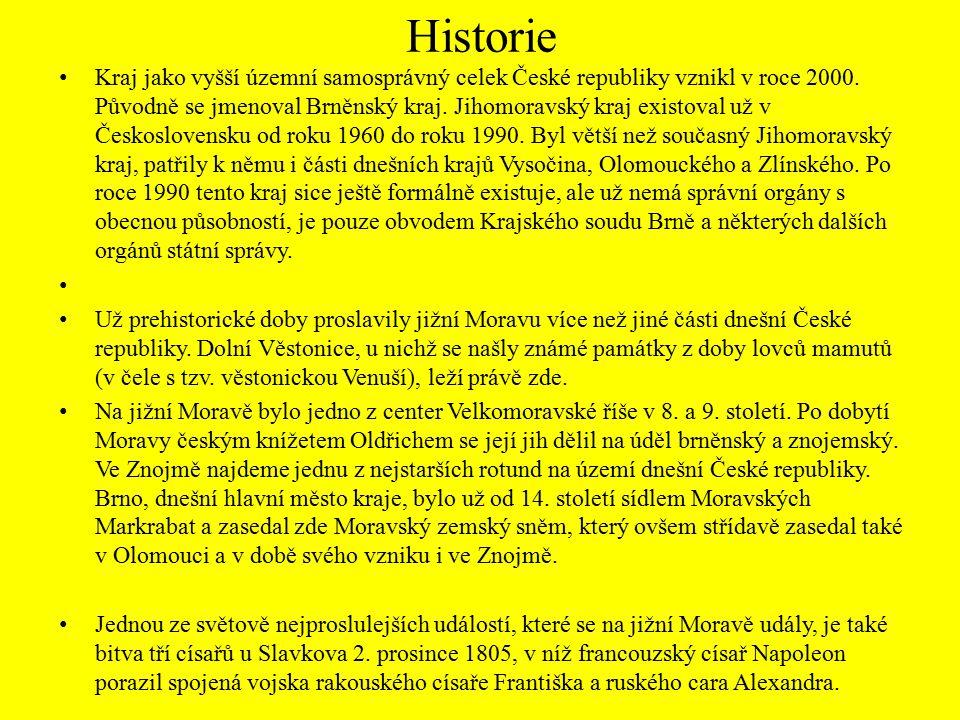 Historie Kraj jako vyšší územní samosprávný celek České republiky vznikl v roce 2000. Původně se jmenoval Brněnský kraj. Jihomoravský kraj existoval u