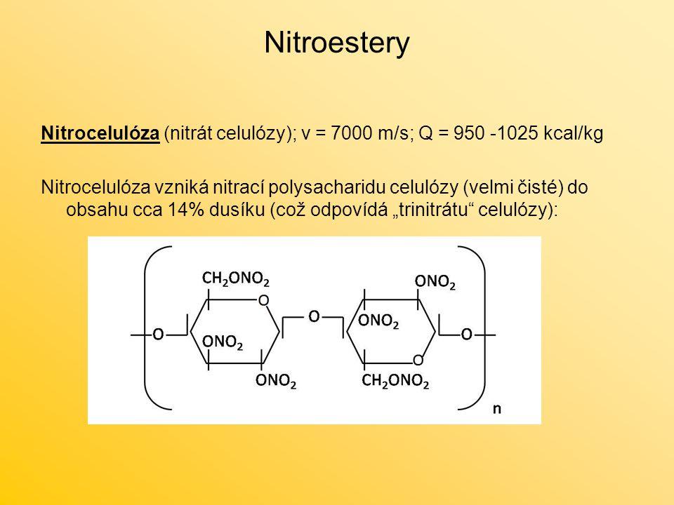 """Nitroestery Nitrocelulóza (nitrát celulózy); v = 7000 m/s; Q = 950 -1025 kcal/kg Nitrocelulóza vzniká nitrací polysacharidu celulózy (velmi čisté) do obsahu cca 14% dusíku (což odpovídá """"trinitrátu celulózy):"""