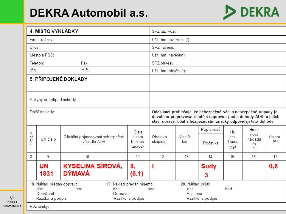 DEKRA Automobil a.s.© DEKRA Automobil a.s. Zákon o odpadech č.