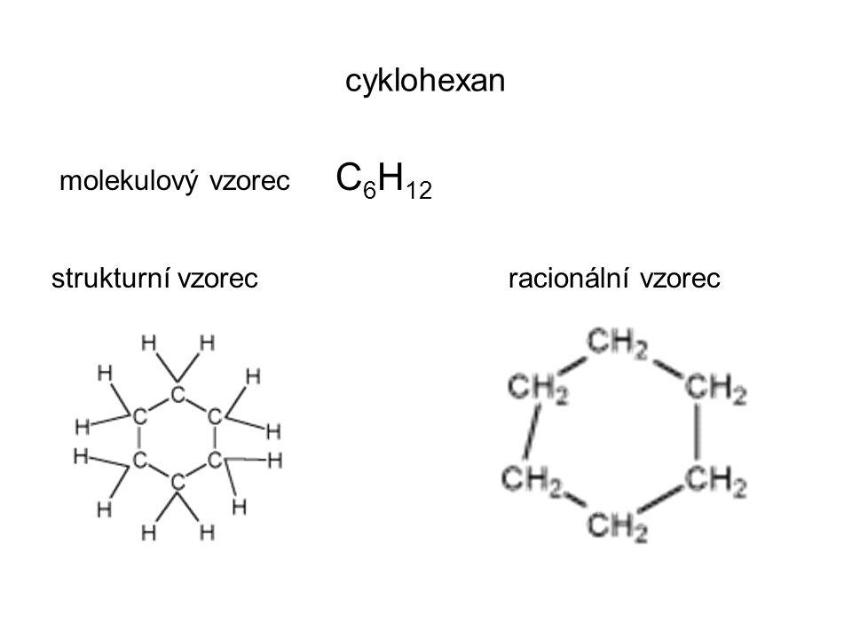 molekulový vzorec C 6 H 12 strukturní vzorec racionální vzorec