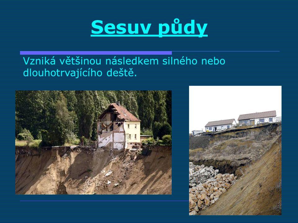 poškození silnic, mostů železničních tratí a budov