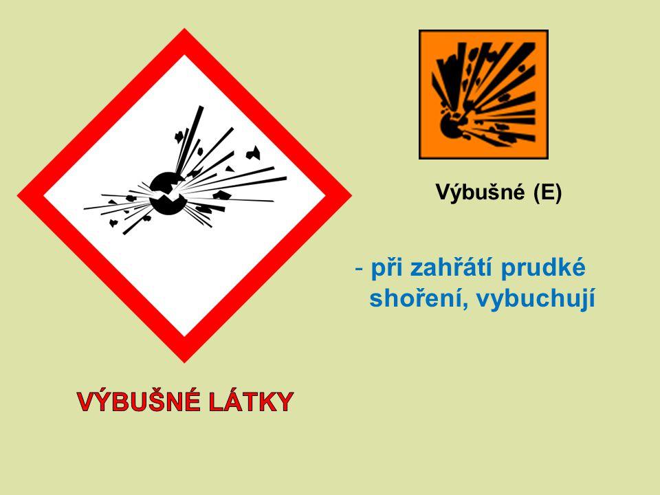 Výbušné (E) - při zahřátí prudké shoření, vybuchují