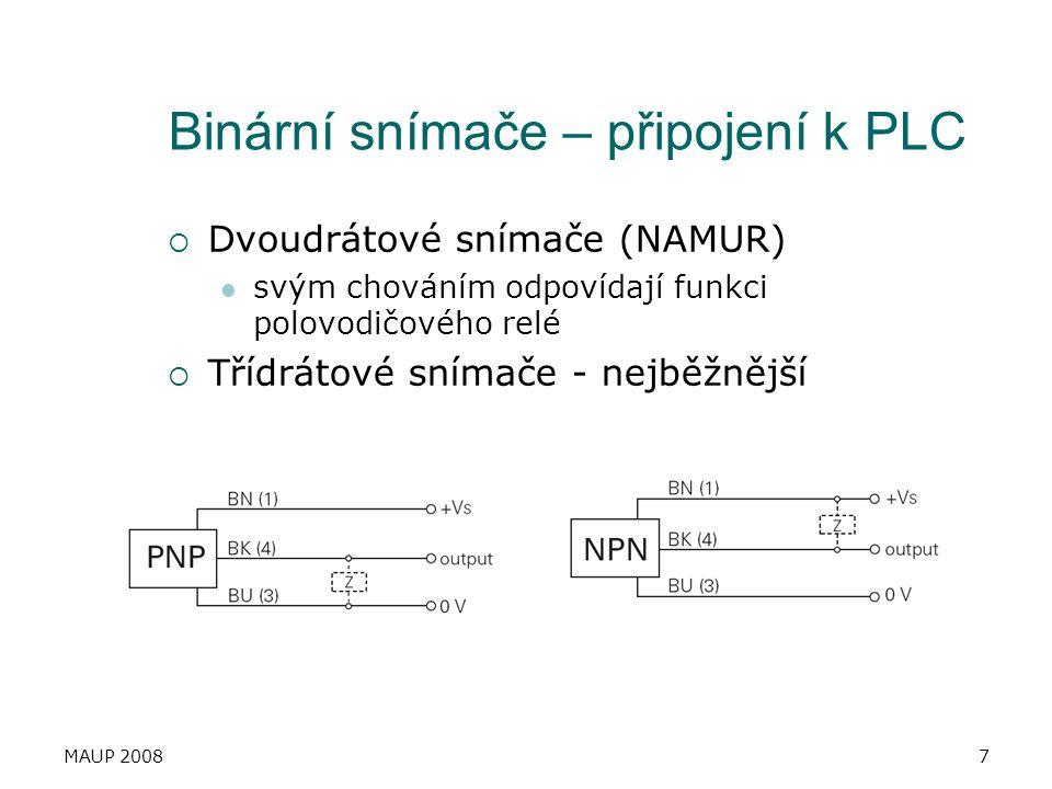 MAUP 20087 Binární snímače – připojení k PLC  Dvoudrátové snímače (NAMUR) svým chováním odpovídají funkci polovodičového relé  Třídrátové snímače -