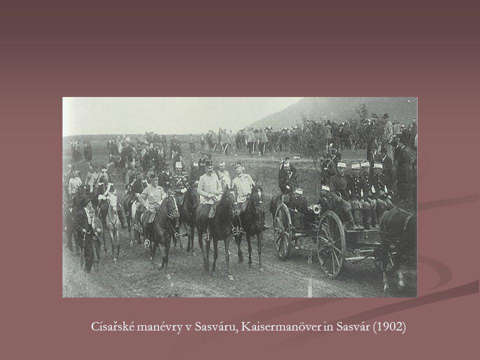 Císařské manévry v Sasváru, Kaisermanöver in Sasvár (1902)