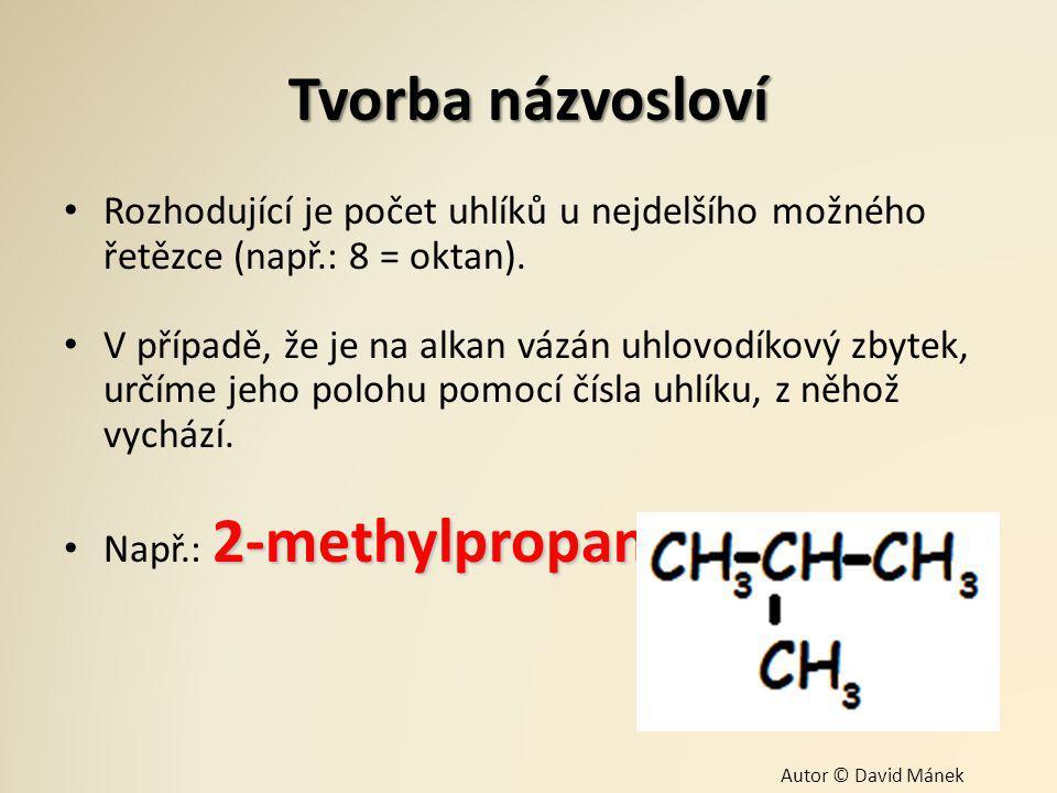 Významné alkany Methan Methan – Vlastnosti: Bezbarvý, hořlavý, ve směsi s kyslíkem výbušný plyn, je lehčí než vzduch.