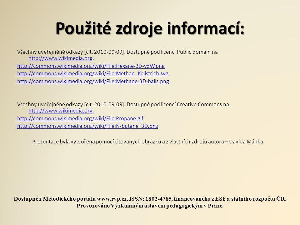 Použité zdroje informací: Všechny uveřejněné odkazy [cit. 2010-09-09]. Dostupné pod licencí Public domain na http://www.wikimedia.org. http://www.wiki