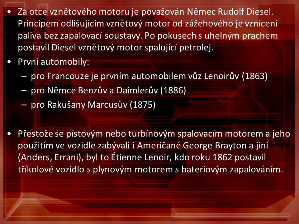 Za otce vznětového motoru je považován Němec Rudolf Diesel. Principem odlišujícím vznětový motor od zážehového je vznícení paliva bez zapalovací soust
