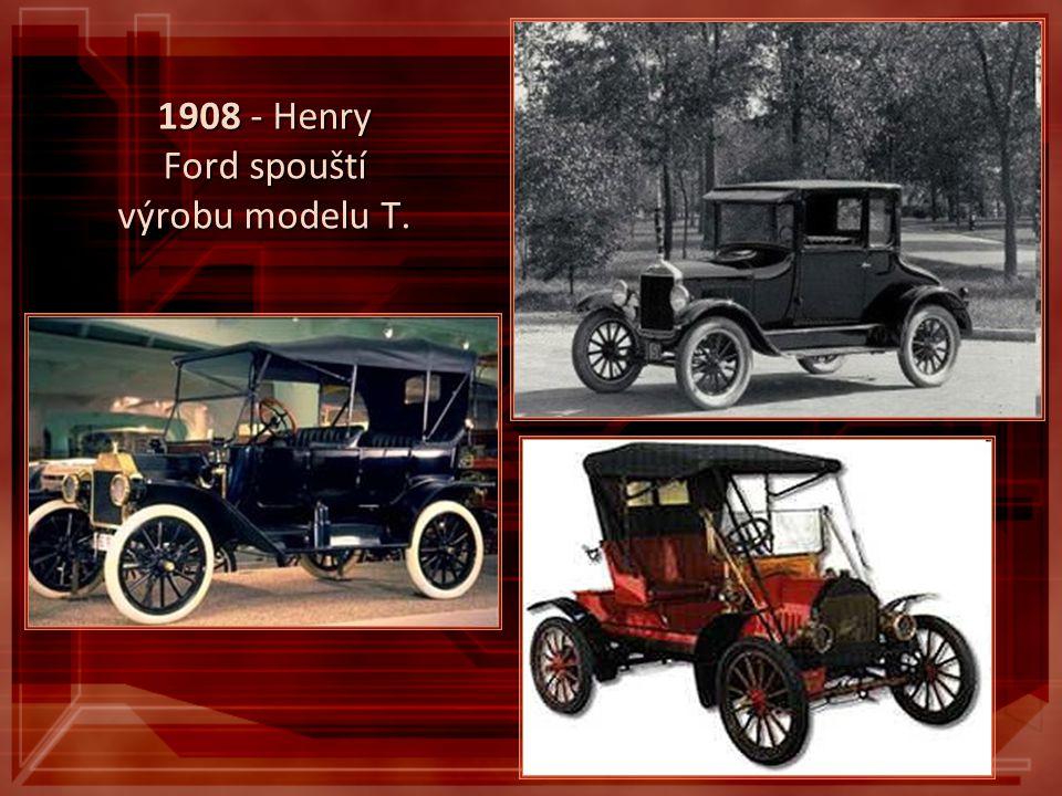 1908 - Henry Ford spouští výrobu modelu T.