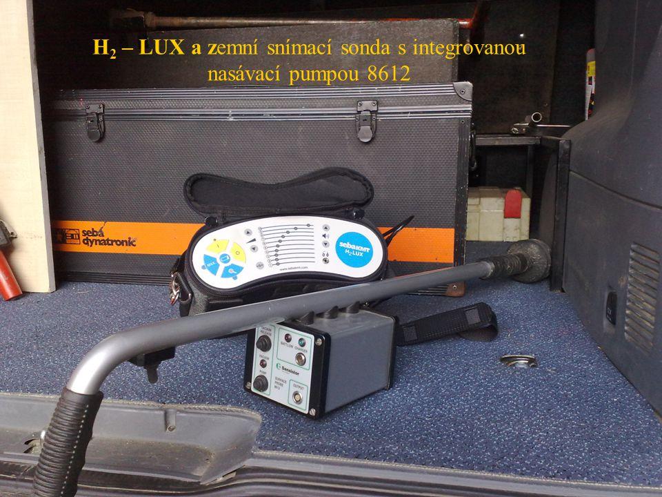 H 2 – LUX a zemní snímací sonda s integrovanou nasávací pumpou 8612