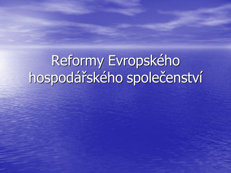 Reformy Evropského hospodářského společenství