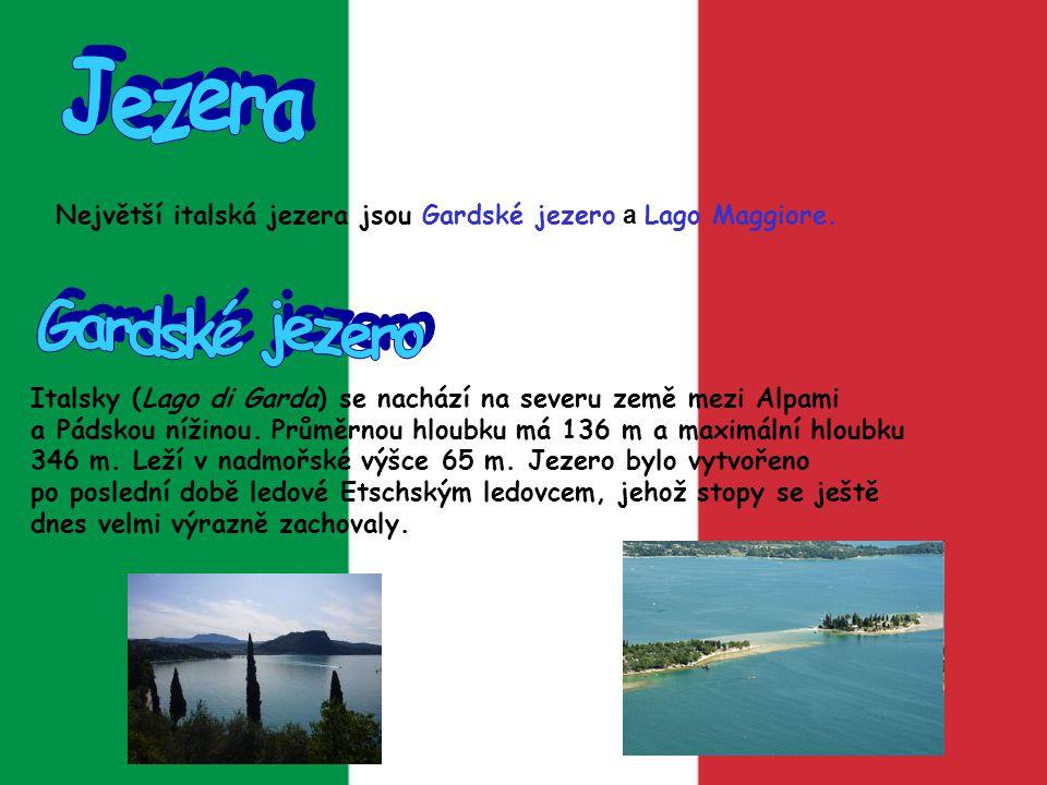 Je jezero ležící částečně v Itálii a ve Švýcarsku.