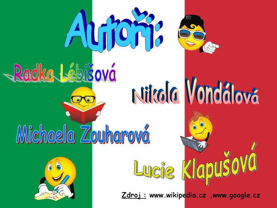 Zdroj : www.wikipedia.cz,www.google.cz