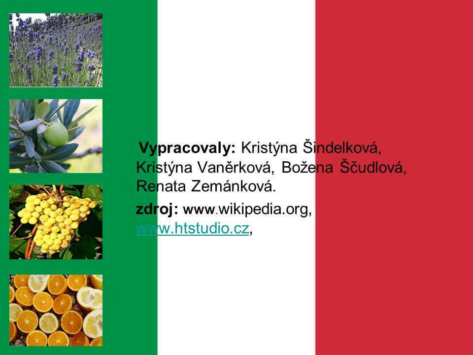 Vypracovaly: Kristýna Šindelková, Kristýna Vaněrková, Božena Ščudlová, Renata Zemánková. zdroj: www. wikipedia.org, www.htstudio.cz, www.htstudio.cz
