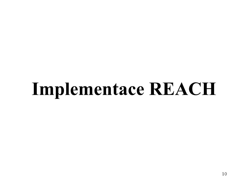 10 Implementace REACH