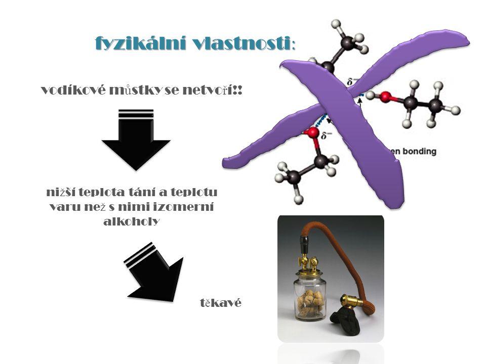 výborná rozpoušt ě dla jejich páry jsou se vzduchem po zapálení výbušné se vzdušným kyslíkem tvo ř í explozivní peroxidy (katalýza slune č ního zá ř ení) => uchovávájí se v hn ě dých lahvích peroxidy mohou p ř i destilaci etheru zp ů sobit výbuch fyzikální vlastnosti : diethylether + O 2 ------------------> peroxid diethyletheru