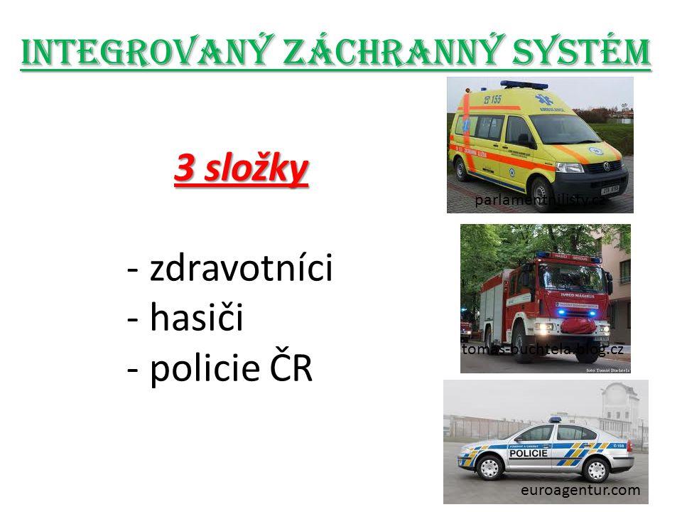 3 složky - zdravotníci - hasiči - policie ČR euroagentur.com tomas-buchtela.blog.cz parlamentnilisty.cz