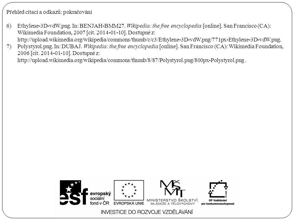 Přehled citací a odkazů: pokračování 6)Ethylene-3D-vdW.png. In: BENJAH-BMM27. Wikipedia: the free encyclopedia [online]. San Francisco (CA): Wikimedia