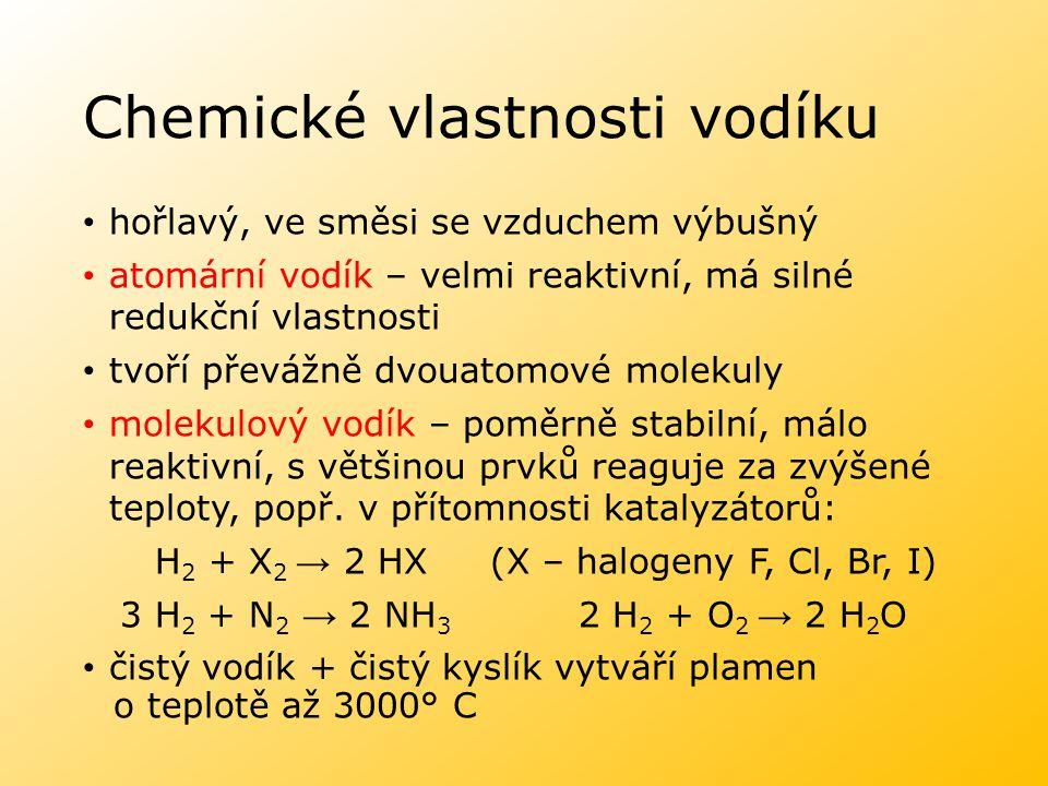 Chemické vlastnosti vodíku hořlavý, ve směsi se vzduchem výbušný atomární vodík – velmi reaktivní, má silné redukční vlastnosti tvoří převážně dvouato