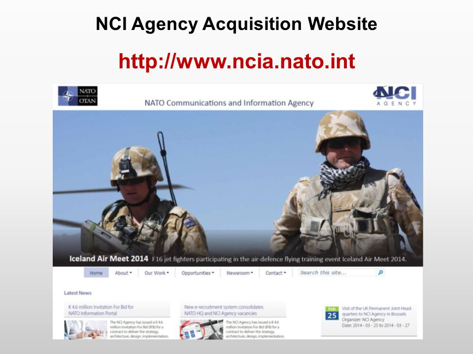 NCI Agency Acquisition Website http://www.ncia.nato.int