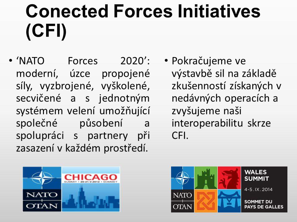CFI Společné chápání situace Jednotný systém VŘ Společné standardy, doktríny, operační postupy 3 oblasti kde CFI napomáhá ke zkvalitnění NATO kapacit Rozšíření vzdělávání a výcviku Zvýšení úrovně cvičení (zvláště NRF) Efektivní využití technologií