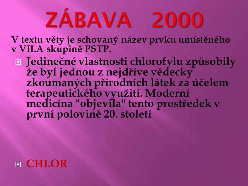 V textu věty je schovaný název prvku umístěného v VII.A skupině PSTP.