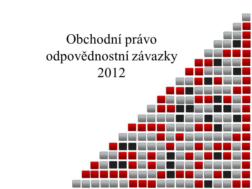 Obchodní právo odpovědnostní závazky 2012