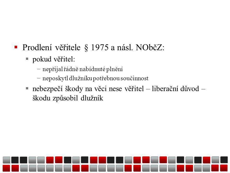  Prodlení věřitele § 1975 a násl.