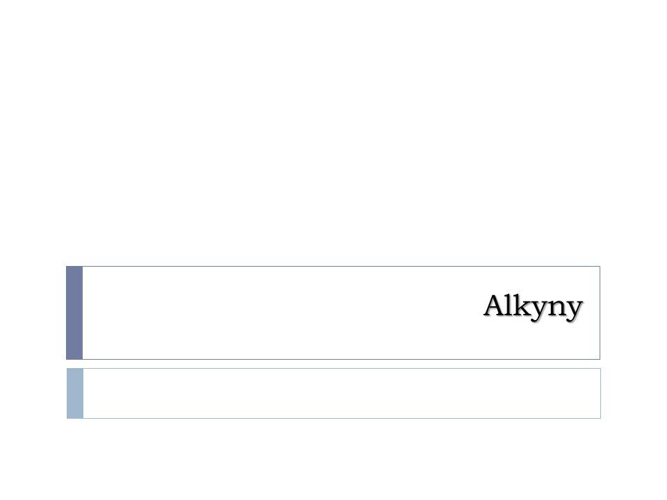 Základní vlastnosti alkenů  uhlovodíky, které obsahují jednu nebo více trojných vazeb  tvoří homologickou řadu lišící se o CH  obecný vzorec alkenů je C 2 H 2n-2  mají stejný obecný vzorec jako alkadieny  obsahují o 2 atomy vodíku méně než alkeny a ještě o dva méně než alkany  trojná vazba způsobuje zvýšenou reaktivitu sloučenin oproti alkenům i alkanům  všechny atomy účastnící se trojné vazby leží v jedné přímce